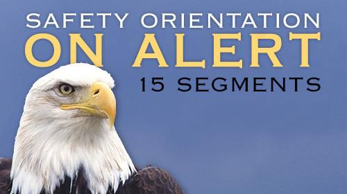 Safety Orientation: On Alert (15-Segment)
