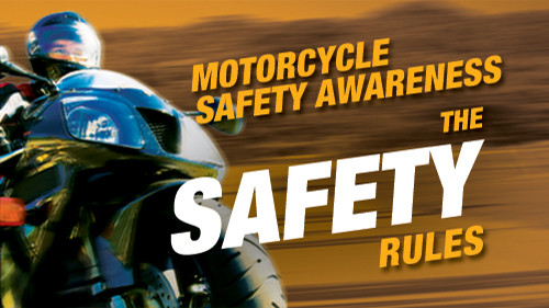 Motorcycle Safety Awareness: The Safety Rules