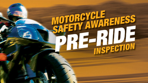 Motorcycle Safety Awareness: Pre-Ride Inspection