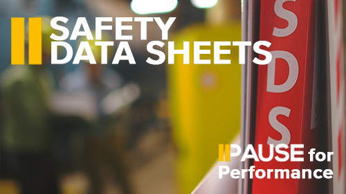 Pause for Performance: Safety Data Sheets