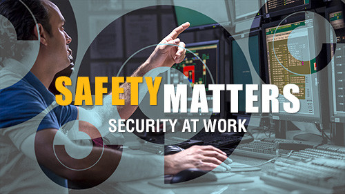 Safety Matters: Security At Work