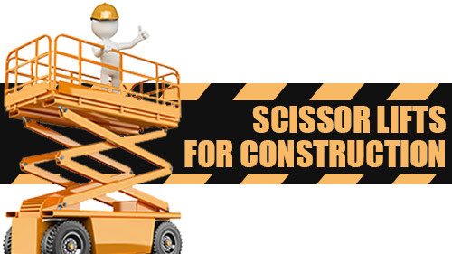 Scissor Lifts For Construction
