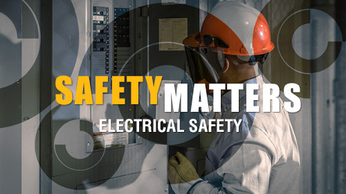Safety Matters: Electrical Safety