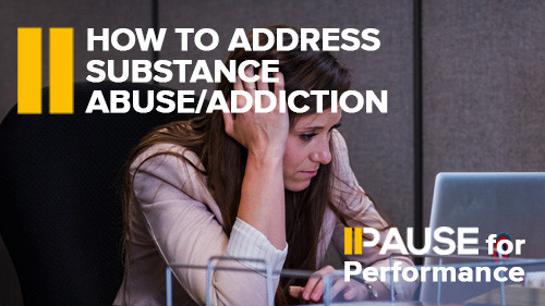 How to Address Substance Abuse/Addiction