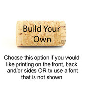 Personlized Whole Wine Corks - Build Your Own - CorkeyCreations.com