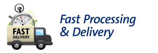 Fast Processing & Delivery