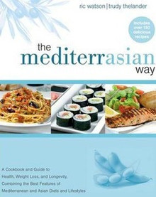 The MediterrAsian Way by Ric Watson and Trudy Thelander