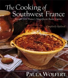 The Cooking of Southwest France by Paula Wolfert
