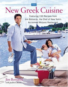The New Greek Cuisine by Jim Botsacos and Judith Choate