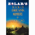 Zolar's Book of Dreams, Numbers & Lucky Days