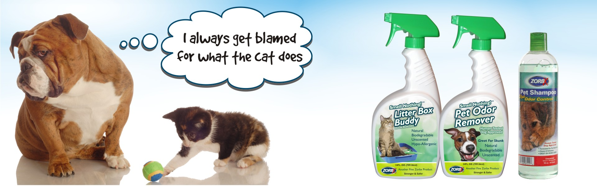 Remove pet odors with ZORBX