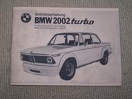 BMW 2002 turbo Owner's Manual 1971-1975 Duplicate