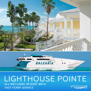 Lighthouse Pointe at Grand Lucayan with Fast Ferry | All-Inclusive