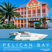 Pelican Bay Hotel and Bahamas Ferry Express