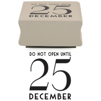 """Do Not Open Until 25 December Rubber Stamp  Add an individual touch to all your Christmas cards, tags, and presents with this rubber stamp which says """"Do Not Open Until 25 December Rubber""""   Does not come with an ink pad  Measures 3.6cm Wide and 2cm High"""