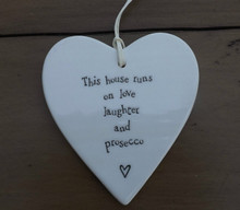 East of India Heart - This house runs on love laughter and prosecco