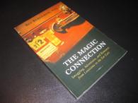 Bergeron, Bev - The Magic Connection (Inscribed)