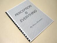 Bernstein, Bruce - Perception is Everything (INSCRIBED)
