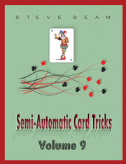 Semi-Automatic Card Tricks - Vol. 9