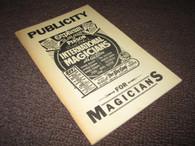 Bernhard, Robert E. - Publicity for Magicians (Used)