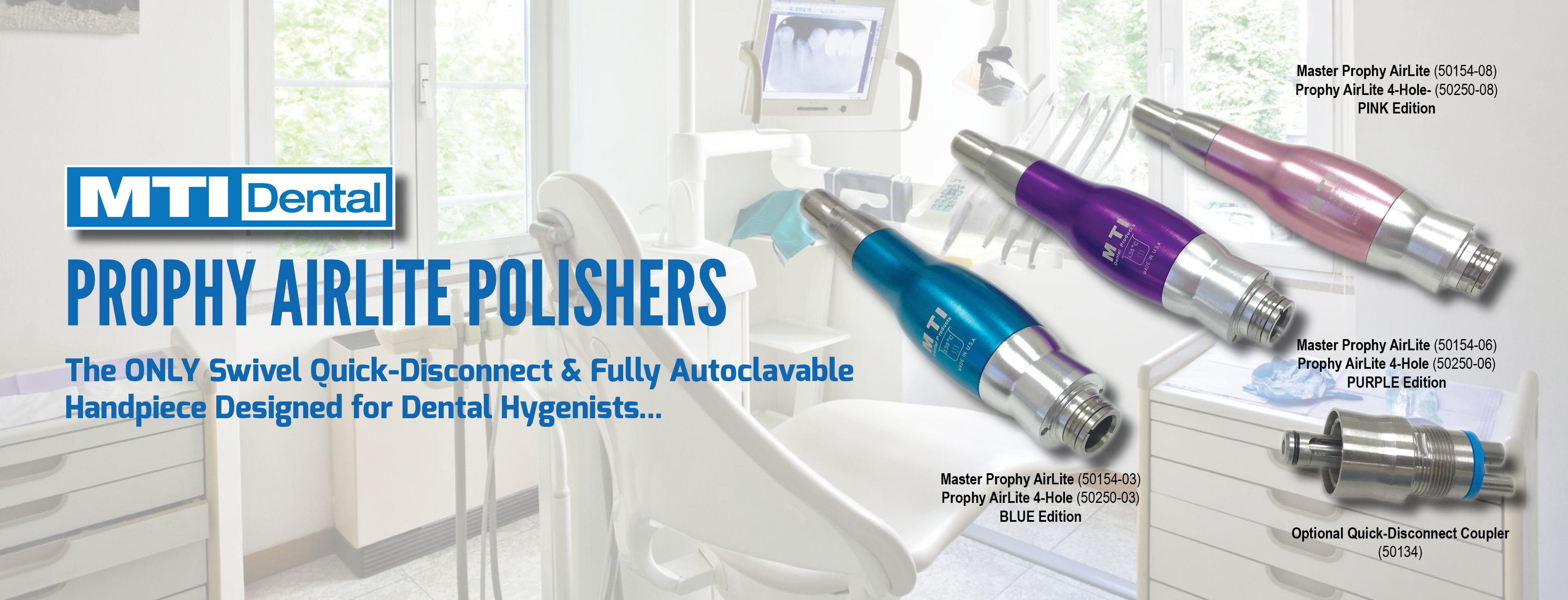 Prophy AirLite and Master Prophy AirLite Polishers by MTI Dental