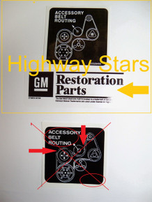 GM Licensed Belt Routing sticker - Correct reproduction by Highway Stars