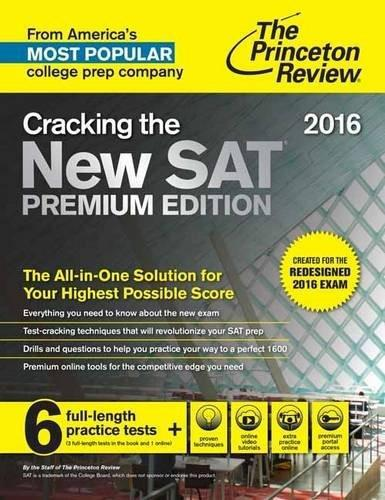 Cracking the New SAT Premium Edition with 6 Practice Tests, 2016 (Created for the Redesigned 2016 Exam)
