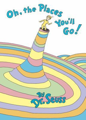 Oh, The Places You'll Go! by Dr. Seuss, 9780679805274