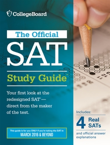 Official SAT Study Guide (2016 Edition)