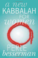 A New Kabbalah for Women by Perle Besserman, 9781403964298