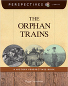 The Orphan Trains (A History Perspectives Book) - 9781624314964 by Peggy Caravantes, 9781624314964