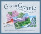 G is for Granite (A New Hampshire Alphabet) by Marie Harris, Karen Busch Holman, 9781585360833