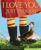 I Love You Just Enough by Robbyn Smith van Frankenhuyzen, Gijsbert van Frankenhuyzen, 9781585368396