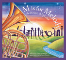 M is for Melody (A Music Alphabet) by Kathy-jo Wargin, Katherine Larson, 9781585363322