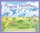 Prairie Numbers (An Illinois Number Book) by Kathy-jo Wargin, Kathy O'Malley, 9781585361809