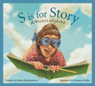 S is for Story (A Writer's Alphabet) by Esther Hershenhorn, Zachary Pullen, 9781585364398