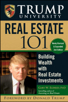 Trump University Real Estate 101 (Building Wealth With Real Estate Investments) by Gary W. Eldred, Donald J. Trump, 9780470455821