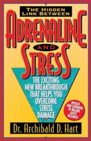 ADRENALINE and   STRESS (REV) by Archibald Hart, 9780849936906