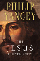 The Jesus I Never Knew by Philip Yancey, 9780310219231