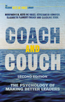 Coach and Couch 2nd edition (The Psychology of Making Better Leaders) by Manfred F.R. Kets de Vries, Konstantin Korotov, Elizabeth Florent-Treacy, Caroline Rook, 9781137561596