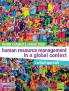 Human Resource Management in a Global Context (A Critical Approach) by Robin Kramar, Jawad Syed, 9780230251533