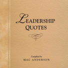 Leadership Quotes by Mac Anderson, 9781608101344