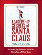 The Leadership Secrets of Santa Claus Workbook (An Interactive Guide to a Productive Workshop...All Year Long!), 9781608106158