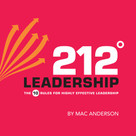 212 Leadership (The 10 Rules for Highly Effective Leadership) by Mac Anderson, 9781608101498
