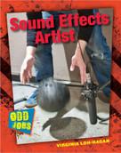 Sound Effects Artist - 9781634700566 by Virginia Loh-Hagan, 9781634700566