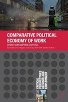 Comparative Political Economy of Work by Marco Hauptmeier, Matt Vidal, 9781137322272