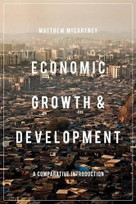 Economic Growth and Development (A Comparative Introduction) - 9781137290304 by Matthew McCartney, 9781137290304