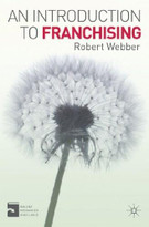 An Introduction to Franchising by Robert Webber, 9780230361645