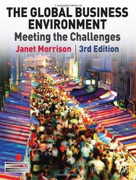 The Global Business Environment (Meeting the Challenges) by Janet Morrison, 9780230210257