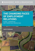 The Changing Faces of Employment Relations (Global, comparative and theoretical perspectives) by David Farnham, 9781137027122